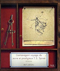 Lu pour vous - L'extravagant voyage du jeune et prodigieux T.S. Spivet, de Rief Larsen  dans Auteurs, écrivains, polygraphes, nègres, etc.