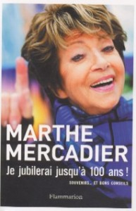 On en parle - Je jubilerai jusqu'à 100 ans ! - Marthe Mercadier dans Actualité éditoriale, vient de paraître livre_livres_a_lire_je_jubilerai_jusqu_a_100_ans-193x300